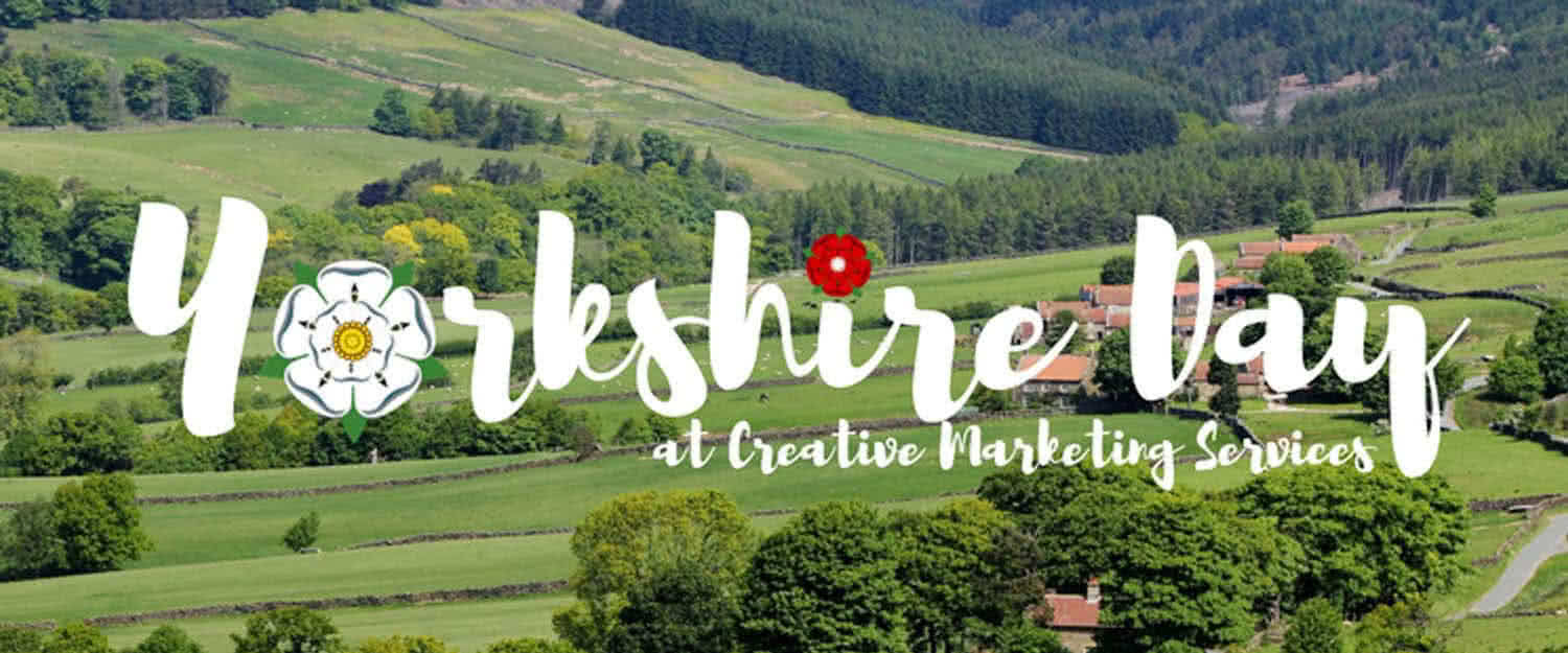 Yorkshire day at creative marketing services